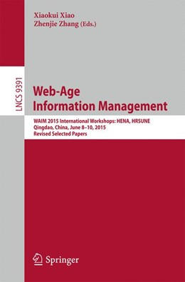 Abbildung von Xiao / Zhang | Web-Age Information Management | 1st ed. 2015 | 2015 | WAIM 2015 International Worksh...