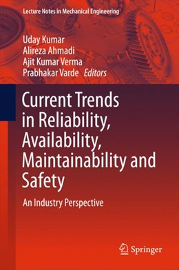 Abbildung von Kumar / Ahmadi   Current Trends in Reliability, Availability, Maintainability and Safety   1. Auflage   2015   beck-shop.de