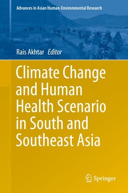 Abbildung von Akhtar | Climate Change and Human Health Scenario in South and Southeast Asia | 1st ed. 2016 | 2016