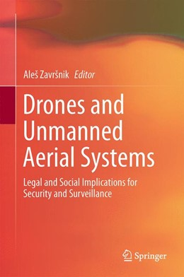 Abbildung von Završnik | Drones and Unmanned Aerial Systems | 1st ed. 2016 | 2016 | Legal and Social Implications ...
