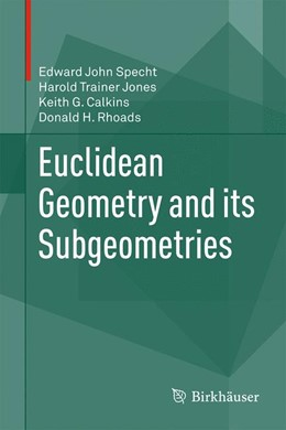 Abbildung von Specht / Jones | Euclidean Geometry and its Subgeometries | 1. Auflage | 2016 | beck-shop.de