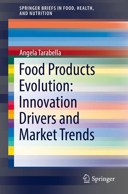 Abbildung von Tarabella | Food Products Evolution: Innovation Drivers and Market Trends | 1st ed. 2019 | 2019