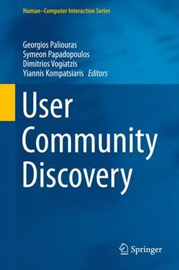 Abbildung von Paliouras / Papadopoulos | User Community Discovery | 1. Auflage | 2015 | beck-shop.de
