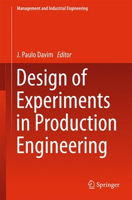 Abbildung von Davim | Design of Experiments in Production Engineering | 1. Auflage | 2015 | beck-shop.de