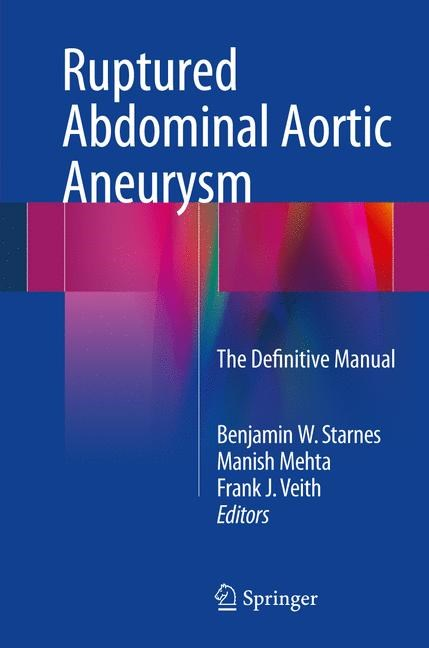 Ruptured Abdominal Aortic Aneurysm | Starnes / Mehta / Veith | Buch (Cover)