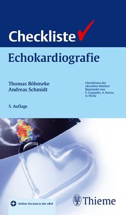 Abbildung von Böhmeke / Schmidt   Checkliste Echokardiographie   5., vollständig überarbeitete Auflage   2015