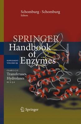 Abbildung von Schomburg / Chang | Class 2–3.2 Transferases, Hydrolases | 2nd ed. 2013 | 2015 | EC 2–3.2 | 9