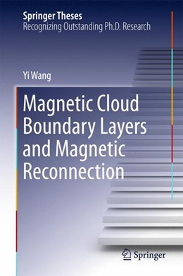 Abbildung von Wang | Magnetic Cloud Boundary Layers and Magnetic Reconnection | 1. Auflage | 2015 | beck-shop.de