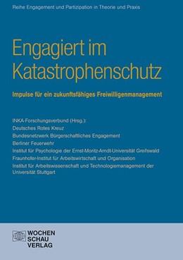 Abbildung von INKA-Forschungsverbund   Zukunft des Katastrophenschutzes in Deutschland   1. Auflage   2015   beck-shop.de