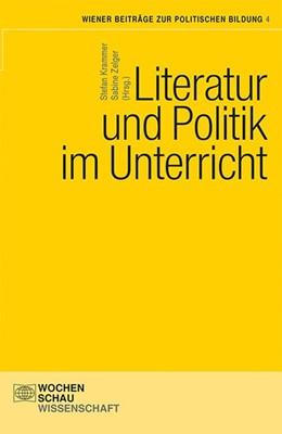 Abbildung von Zelger / Krammer | Literatur und Politik im Unterricht | 2015