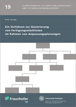 Abbildung von / Spath / Bullinger | Ein Verfahren zur Generierung von Fertigungsstücklisten im Rahmen von Anpassungsplanungen. | 2015