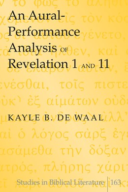 Abbildung von de Waal   An Aural-Performance Analysis of Revelation 1 and 11   1. Auflage   2015   163   beck-shop.de