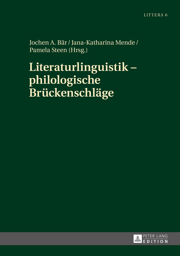 Literaturlinguistik – philologische Brückenschläge   Bär / Mende / Steen, 2015   Buch (Cover)