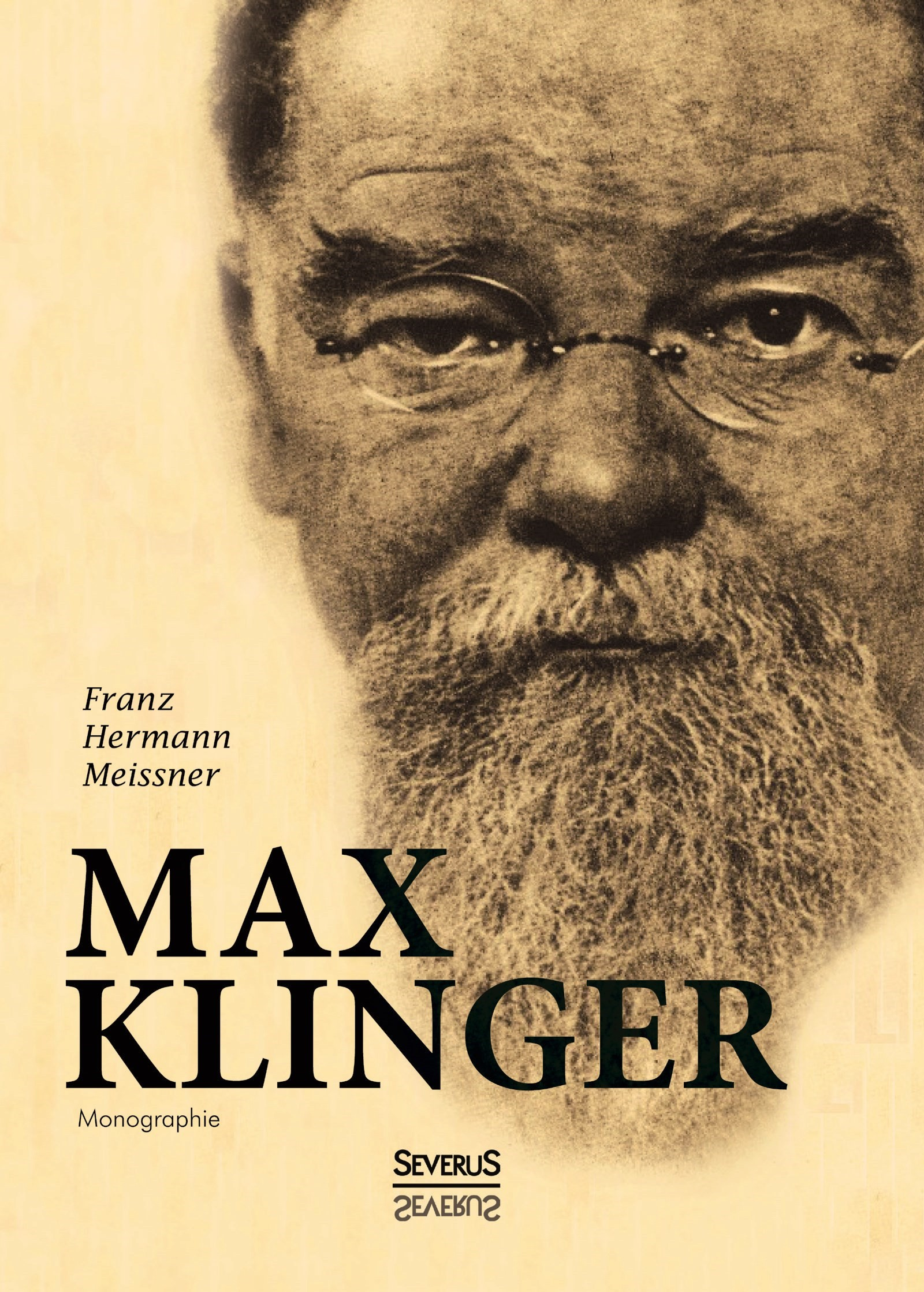 Abbildung von Meissner / Bedey | Max Klinger. Monographie | Nachdruck der Originalausgabe von 1899 | 2015