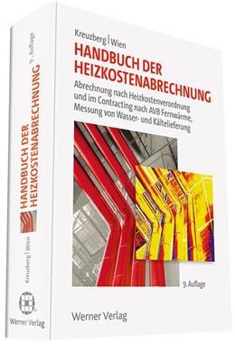 Abbildung von Kreuzberg / Wien | Handbuch der Heizkostenabrechnung | 9. Auflage | 2018 | beck-shop.de