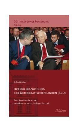 Abbildung von Walter | Der polnische Bund der Demokratischen Linken (SLD) | 1. Auflage | 2015 | 24 | beck-shop.de