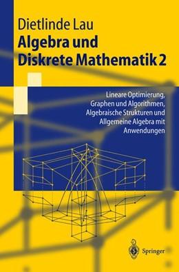 Abbildung von Lau | Algebra und Diskrete Mathematik 2 | 2004 | Lineare Optimierung, Graphen u...