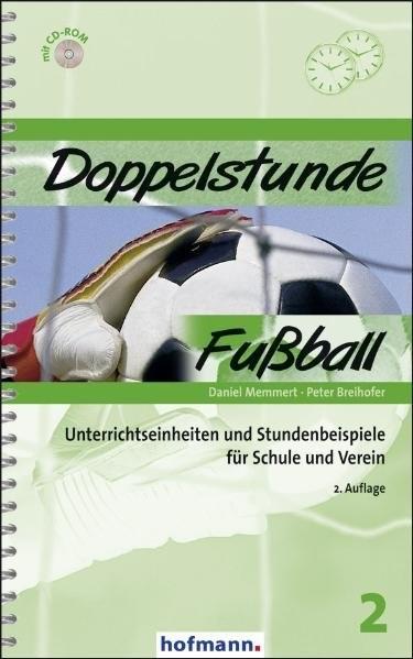Abbildung von Memmert / Breihofer | Doppelstunde Fußball | 2. Auflage | 2010