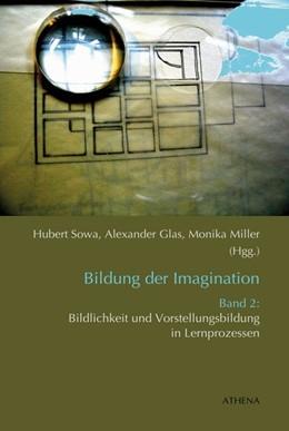 Abbildung von Sowa / Glas | Bildung der Imagination Band 2 | 1. Auflage | 2014 | beck-shop.de