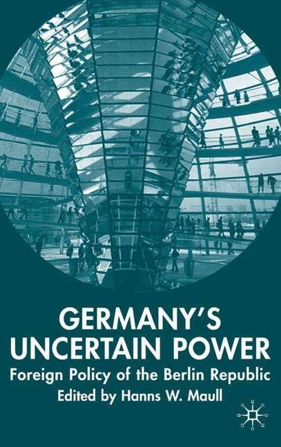 Abbildung von Maull | Germany's Uncertain Power | 2006 | 2006