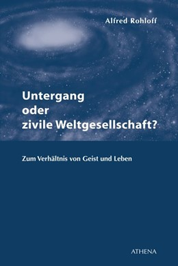 Abbildung von Rohloff   Untergang oder zivile Weltgesellschaft?   1. Auflage   2013   beck-shop.de