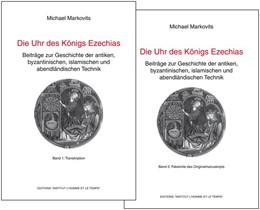 Abbildung von Markovits | Die Uhr des Königs Ezechias | 2015 | Beiträge zur Geschichte der an...