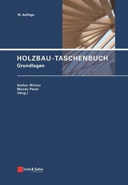 Abbildung von Winter / Peter (Hrsg.) | Holzbau-Taschenbuch | 10. Auflage | 2021 | beck-shop.de