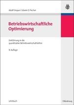 Abbildung von Stepan / Fischer | Betriebswirtschaftliche Optimierung | 8., verbesserte und erweiterte Auflage | 2009