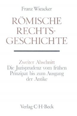 Abbildung von Wieacker, Franz | Handbuch der Altertumswissenschaft., Rechtsgeschichte des Altertums. Band X,3.1.2: Römische Rechtsgeschichte | 1. Auflage | 2006 | beck-shop.de