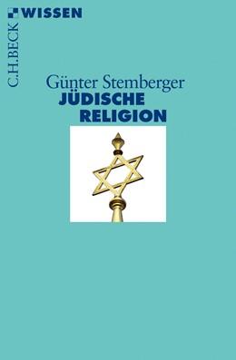 Abbildung von Stemberger, Günter | Jüdische Religion | 7., durchgesehene Auflage | 2015 | 2003