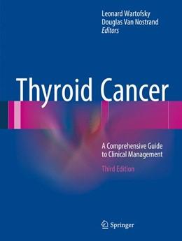 Abbildung von Wartofsky / Van Nostrand | Thyroid Cancer | 3. Auflage | 2016 | beck-shop.de
