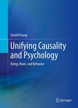 Abbildung von Young | Unifying Causality and Psychology | 1st ed. 2016 | 2016 | Being, Brain, and Behavior