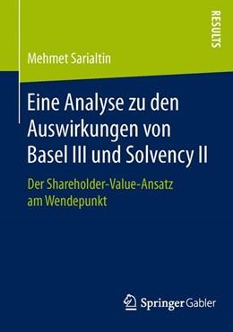 Abbildung von Sarialtin   Eine Analyse zu den Auswirkungen von Basel III und Solvency II   2015   Der Shareholder-Value-Ansatz a...