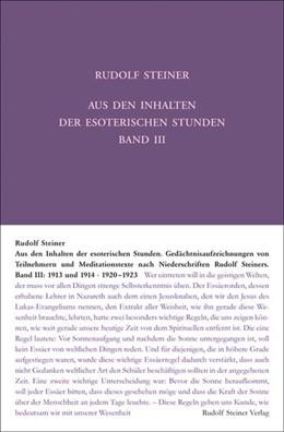 Abbildung von Wiesberger / Sam / Rudolf Steiner Nachlassverwaltung | Aus den Inhalten der esoterischen Stunden, Band III: 1913 und 1914; 1920-1923 | 2. Auflage | 2015 | Gedächtnisaufzeichnungen von T...