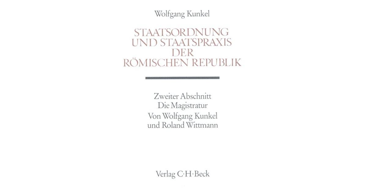 Staatsordnung und Staatspraxis der römischen Republik