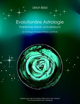 Abbildung von Böld   Evolutionäre Astrologie   2008   Praktisches Hand- und Lehrbuch...