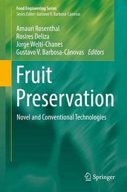 Abbildung von Rosenthal / Deliza | Fruit Preservation | 1. Auflage | 2018 | beck-shop.de