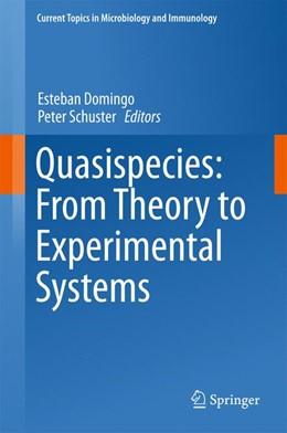 Abbildung von Domingo / Schuster | Quasispecies: From Theory to Experimental Systems | 1st ed. 2016 | 2016 | 392
