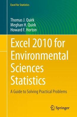 Abbildung von Quirk / Horton | Excel 2010 for Environmental Sciences Statistics | 1. Auflage | 2015 | beck-shop.de