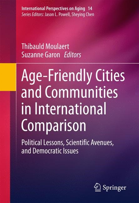 Age-Friendly Cities and Communities in International Comparison | Moulaert / Garon | 1st ed. 2016, 2016 | Buch (Cover)