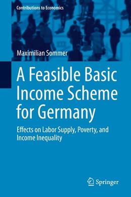 Abbildung von Sommer | A Feasible Basic Income Scheme for Germany | 1. Auflage | 2016 | beck-shop.de