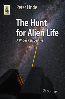 Abbildung von Linde | The Hunt for Alien Life | 1st ed. 2016 | 2016 | A Wider Perspective