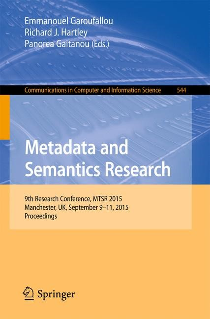 Metadata and Semantics Research | Garoufallou / Hartley / Gaitanou, 2015 | Buch (Cover)