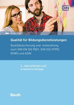 Abbildung von Scholz   Qualität für Bildungsdienstleistungen   3., überarbeitete und erweiterte Auflage   2016   Qualitätssicherung und -entwic...