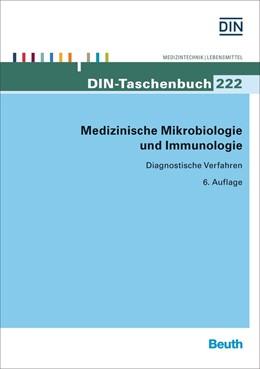 Abbildung von DIN e.V. | Medizinische Mikrobiologie und Immunologie | 6. Auflage | 2015 | Diagnostische Verfahren | 222