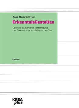 Abbildung von Schirmer | ErkenntnisGestalten | 2015 | Über die allmähliche Verfertig...