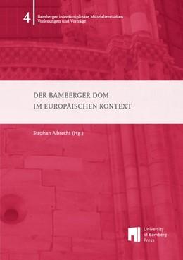 Abbildung von Albrecht | Der Bamberger Dom im europäischen Kontext | 1. Auflage | 2015 | beck-shop.de