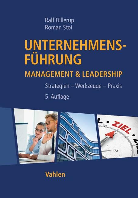 Unternehmensführung | Dillerup / Stoi | 5., komplett überarbeitete und erweiterte Auflage, 2016 | Buch (Cover)