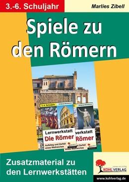 Abbildung von Spiele zu den Römern | 1. Auflage | 2016 | beck-shop.de