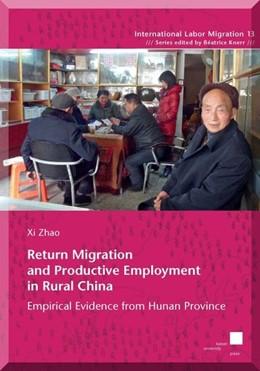 Abbildung von Wang | Return Migration and Productive Employment in Rural China | 1. Auflage | 2015 | beck-shop.de
